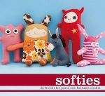 Softies : 22 Friends For You to Sew, Knit And Crochet - Anon