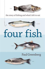 Four Fish :  the story of fishing and what's left to eat - Paul Greenberg