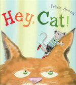 Hey Cat! - Felice Arena