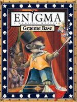 Enigma : A Magical Mystery  - Graeme Base