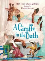 A Giraffe in the Bath - Mem Fox