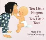 Ten Little Fingers and Ten Little Toes - Fox Mem