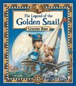 The Legend of The Golden Snail - Graeme Base