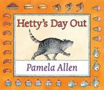 Hetty's Day Out - Pamela Allen