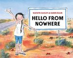 Hello from Nowhere - Raewyn Caisley
