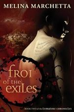 Froi of the Exiles : Lumatere Chronicles : Book 2 - Melina Marchetta