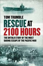 Rescue at 2100 Hours - Tom Trumble