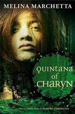 Quintana of Charyn : Lumatere Chronicles  Series : Book 3 - Melina Marchetta