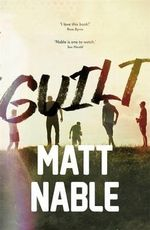 Guilt - Matt Nable