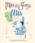 Max and George - Cori Brooke