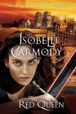 Red Queen : Obernewtyn Chronicles : Book 7 - Isobelle Carmody