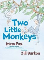 Two Little Monkeys - Mem Fox