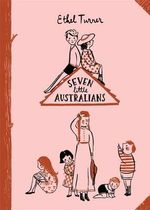 Seven Little Australians : Australian Children's Classics - Ethel Turner