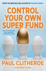 Control Your Own Super Fund - Paul Clitheroe