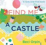 Find Me a Castle - Beci Orpin