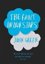 The Fault in Our Stars : (Gift Hardcover Edition) - John Green