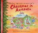 John Williamson's Christmas in Australia : Order Your Signed Copy!* - John Williamson
