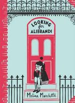 Looking for Alibrandi - Order Now For Your Chance to Win!*  : Australian Puffin Classics - Melina Marchetta