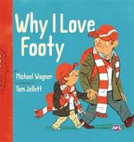 Why I Love Footy - Michael Wagner