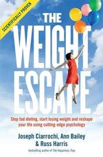The Weight Escape - Joseph Ciarrochi