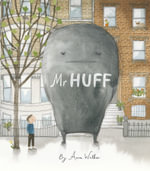 Mr Huff - Anna Walker