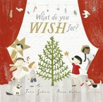 What Do You Wish for? - Jane Godwin