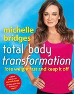 Michelle Bridges Total Body Transformation - Michelle Bridges