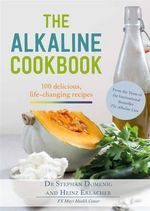The Alkaline Cookbook - Dr. Stephan Domenig