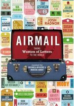 Airmail : Taking Women of Letters to the World - Marieke Hardy