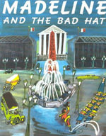 Madeline and the Bad Hat [With Cassette] - Ludwig Bemelmans