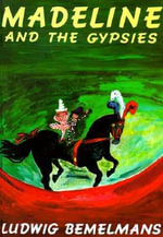 Madeline and the Gypsies [With Cassette] - Ludwig Bemelmans