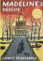 Madeline's Rescue : Madeline (Hardcover) - Ludwig Bemelmans