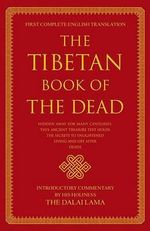 The Tibetan Book of the Dead - Ed. and Translated by Graham Coleman & Gyurme Dorje