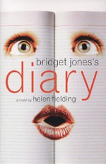 Bridget Jones's Diary : A Novel - Helen Fielding