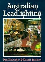 Australian Leadlighting - Paul Danaher