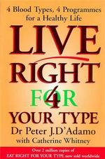 Live Right for Your Type - Peter D'Adamo