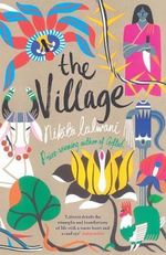 The Village - Nikita Lalwani