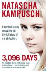 3,096 Days : Confessions of a Mafia Contract Killer - Natascha Kampusch