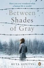 Between Shades of Gray - Ruta Sepetys