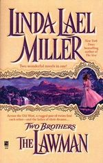 Two Brothers : the Lawman and the Gunfighter - Linda Lael Miller