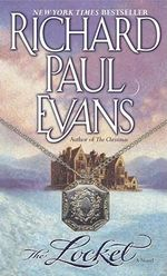 The Locket : A Novel - Richard Paul Evans