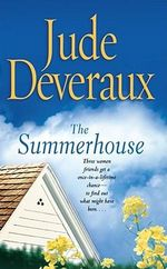 Summerhouse - Jude Deveraux