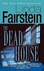 The Deadhouse : Alex Cooper Series : Book 4 - Linda Fairstein