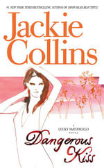 Dangerous Kiss - Jackie Collins