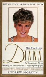 Diana :  Her True Story in Her Own Words - Andrew Morton