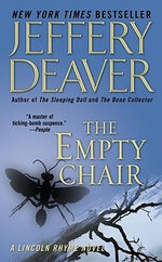 The Empty Chair : Lincoln Rhyme Series : Book 3 - Jeffery Deaver