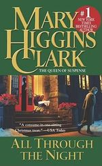 All through the Night - Mary Higgins Clark