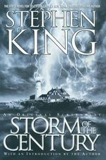 The Storm of the Century : The Labor Day Hurricane of 1935 - Stephen King