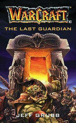 Warcraft : Last Guardian No.3 - Jeff Grubb