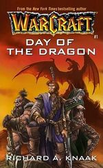 Warcraft : Day of the Dragon No.1 - Richard A. Knaak
